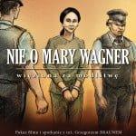 Nie o Mary Wagner-01