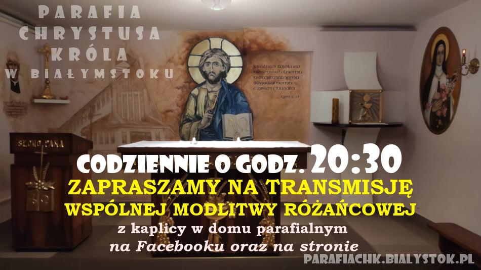 Transmisja Wspólnej Modlitwy Różańcowej z kaplicy w domu parafialnym